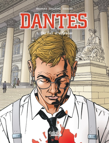 Dantès - Volume 1 - The Fall of a Trader ebook by Pierre Boisserie,Philippe Guillaume,Erik Juszezak