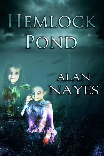 Hemlock Pond ebook by Alan Nayes