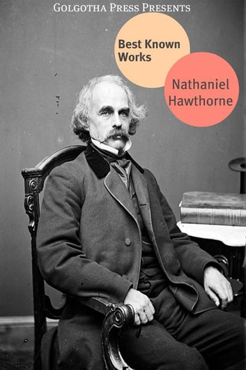 The Best Of Nathaniel Hawthorne 電子書 by Nathaniel Hawthorne