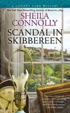 Scandal in Skibbereen ebook by Sheila Connolly