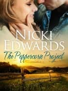 The Peppercorn Project ebook by Nicki Edwards