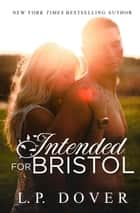 Intended for Bristol ebook by L.P. Dover