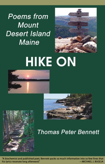 Hike On - Poems from Mount Desert Island Maine ebook by Thomas Peter Bennet
