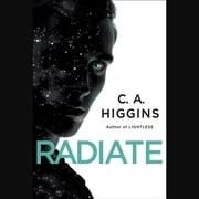 Radiate audiobook by C.A. Higgins
