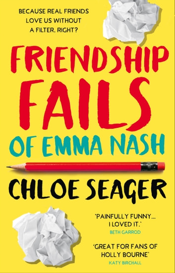 Friendship Fails of Emma Nash ebook by Chloe Seager