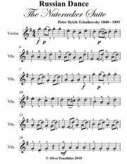 Russian Dance the Nutcracker Suite Easy Violin Sheet Music ebook by Peter Ilyich Tchaikovsky