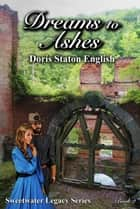 Dreams to Ashes ebook by Doris Staton English