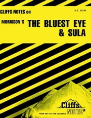 CliffsNotes on Morrison's The Bluest Eye & Sula ebook by Louisa S Nye,Rosetta James