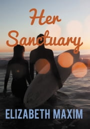 Her Sanctuary ebook by Elizabeth Maxim
