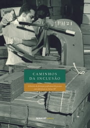 Caminhos da Inclusão ebook by Kobo.Web.Store.Products.Fields.ContributorFieldViewModel