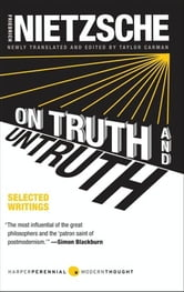 On Truth and Untruth - Selected Writings ebook by Friedrich Nietzsche