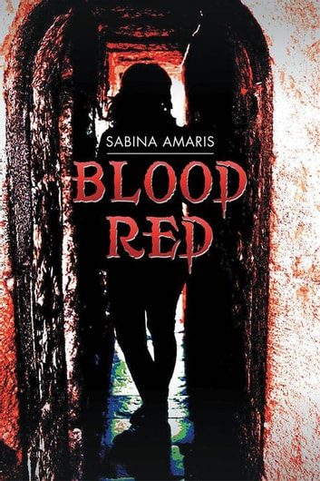 Blood Red ebook by Sabina Amaris