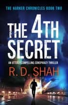 The 4th Secret ebook by R.D. Shah