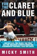 For the Claret and Blue ebook by Mickey Smith