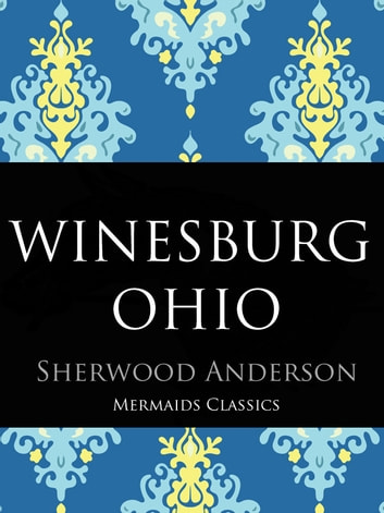Winesburg Ohio ebook by Sherwood Anderson