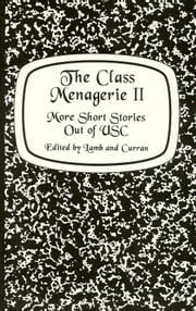 The Class Menagerie II ebook by Red Letter Press