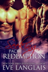 Seeking Pack Redemption ebook by Eve Langlais