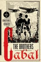 The Brothers Cabal ebook by Jonathan L. Howard