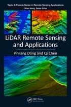 LiDAR Remote Sensing and Applications ebook by Pinliang Dong, Qi Chen