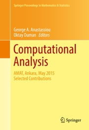 Computational Analysis - AMAT, Ankara, May 2015 Selected Contributions ebook by George A. Anastassiou, Oktay Duman