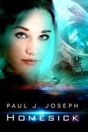 Homesick ebook by Paul J. Joseph