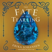 The Fate of the Tearling - A Novel livre audio by Erika Johansen