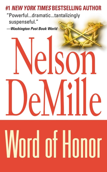 Word of Honor ebook by Nelson DeMille