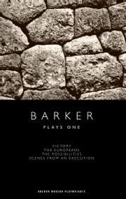 Barker: Plays One ebook by Howard Barker