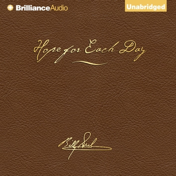 Hope for Each Day Signature Edition - Words of Wisdom and Faith audiobook by Billy Graham