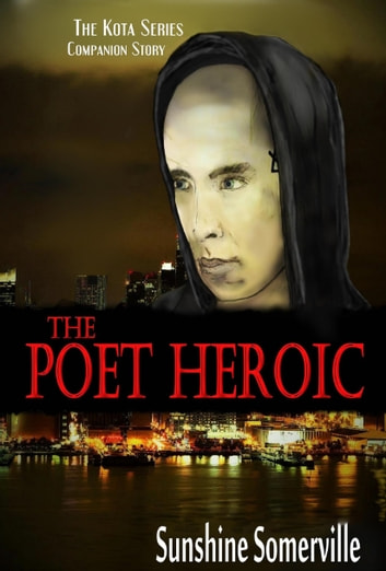 The Poet Heroic ebook by Sunshine Somerville