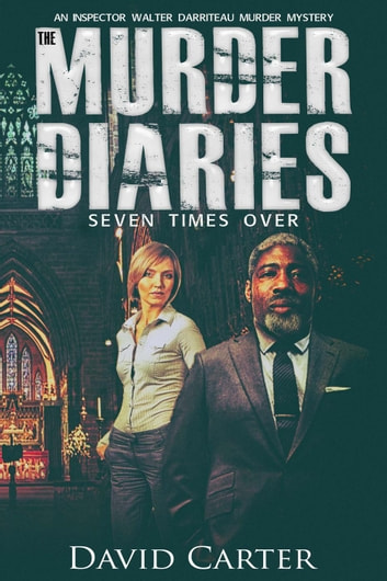 The Murder Diaries - Seven Times Over ebook by David Carter