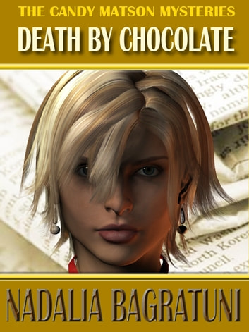 CANDY MATSON: DEATH BY CHOCOLATE ebook by Nadalia Bagratuni