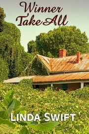 Winner Take All ebook by Linda Swift
