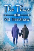 The Thaw ebook by Pat Henshaw