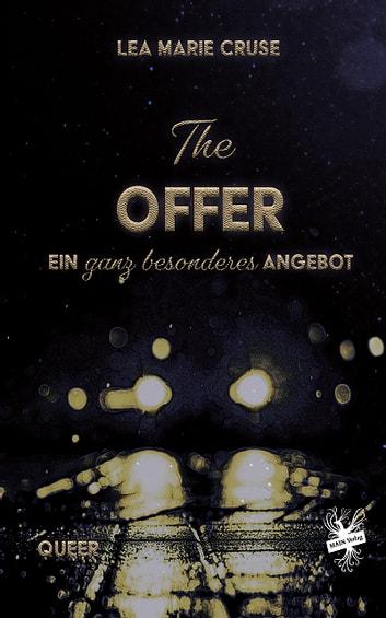 The Offer – ein ganz besonderes Angebot ebook by Lea Marie Cruse