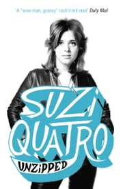 Unzipped ebook by Suzi Quatro