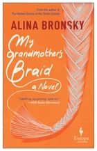 My Grandmother's Braid ebook by Alina Bronsky, Tim Mohr