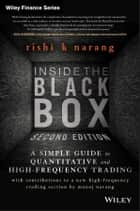 Inside the Black Box ebook by Rishi K. Narang