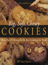 Big, Soft, Chewy Cookies ebook by Cleave, Jill