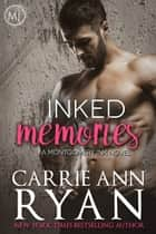 Inked Memories ebook by Carrie Ann Ryan