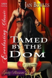 Tamed by the Dom ebook by Jan Bowles