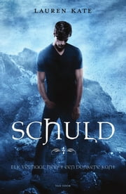 Schuld ebook by Lauren Kate, Mireille Vroege