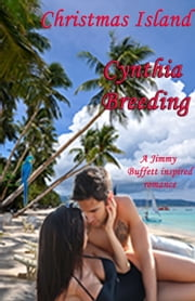 Christmas Island ebook by Cynthia Breeding