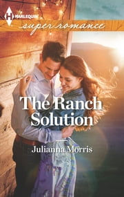 The Ranch Solution ebook by Julianna Morris