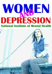 Women and Depression ebook by National Institute of Mental Health