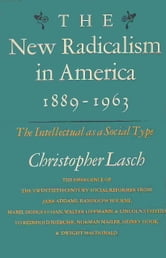 New Radicalism in America ebook by Christopher Lasch