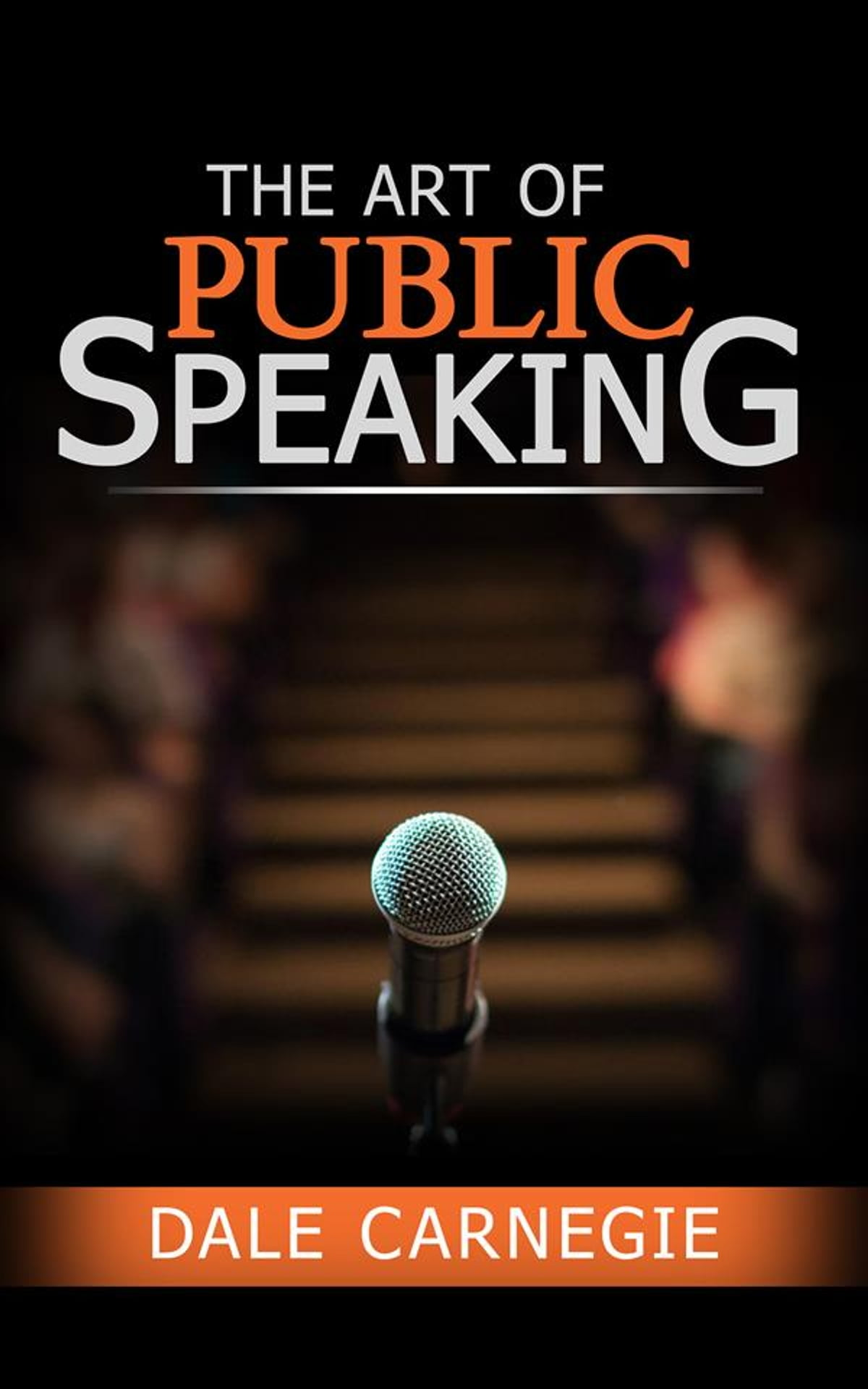 The Art of Public Speaking eBook by Dale Carnegie - 9788892647961 | Rakuten  Kobo