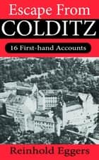 Escape from Colditz ebook by Reinhold Eggers