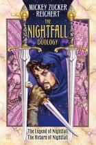 The Nightfall Duology ebook by Mickey Zucker Reichert