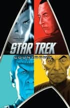 Star Trek: Countdown ebook by Abrams, JJ; Orci, Roberto; Kurtzman, Alex; Jones, Tim; Johnson, Mike; Messina, David;